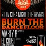 BURN THE DANCEFLOOR в ночном клубе CUBA