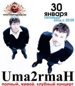 Uma2rmaH в Могилёве